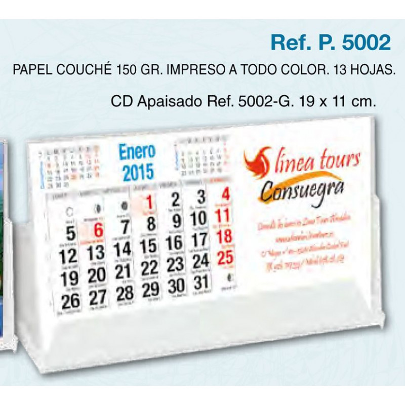 Calendario sobremesa carcasa Cd 13 hojas exclusivas 19x11